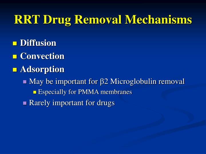 RRT Drug Removal Mechanisms