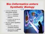 bio informatics enters synthetic biology