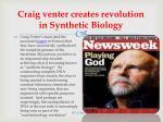 craig venter creates revolution in synthetic biology