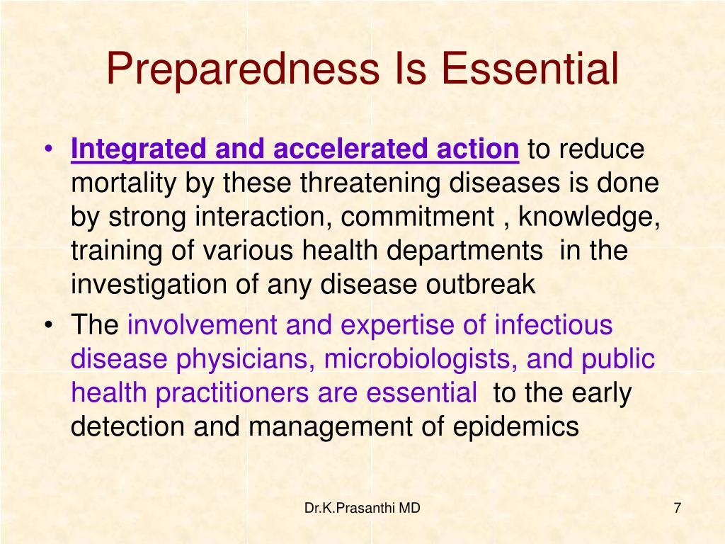 Preparedness Is Essential