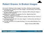 robert graves in broken images