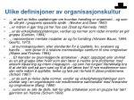 ulike definisjoner av organisasjonskultur