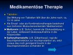 medikament se therapie