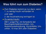 was f hrt nun zum diabetes