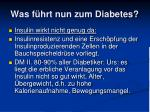was f hrt nun zum diabetes1