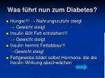 was f hrt nun zum diabetes3