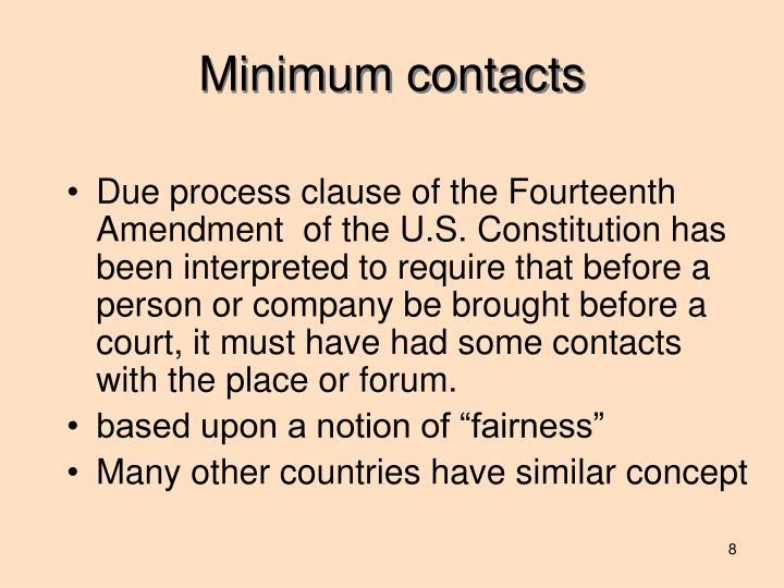 Minimum contacts