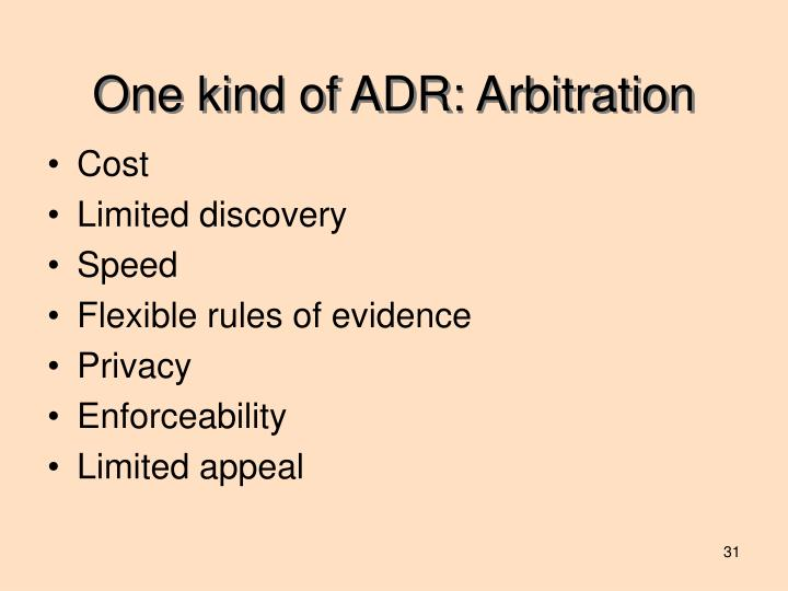 One kind of ADR: Arbitration