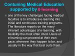 contuning medical education supported by e learning