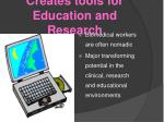 creates tools for education and research