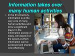 information takes over many human activities