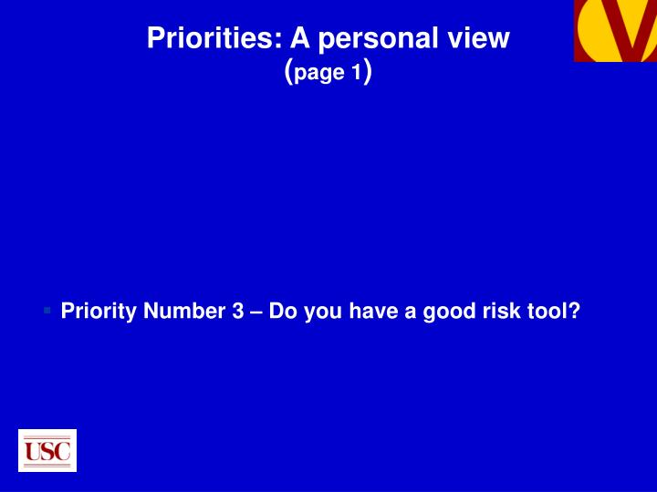Priority Number 3 – Do you have a good risk tool?