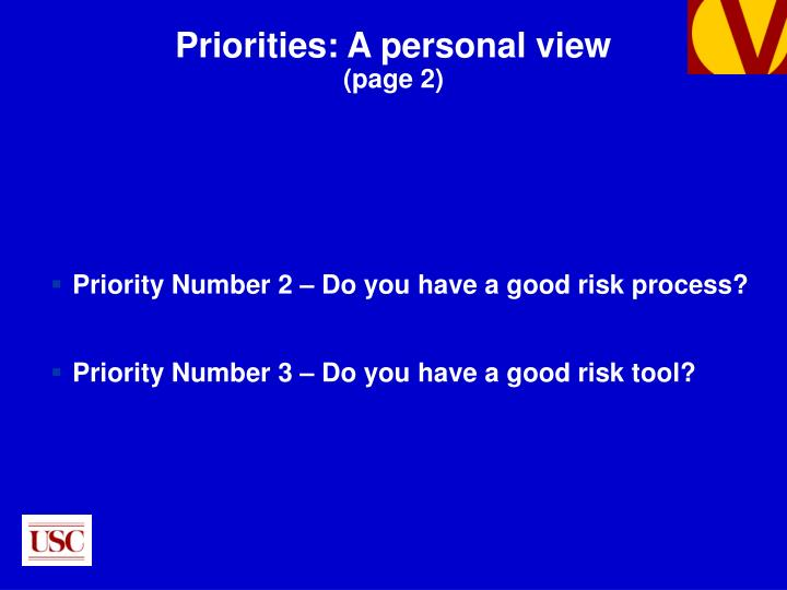 Priority Number 2 – Do you have a good risk process?