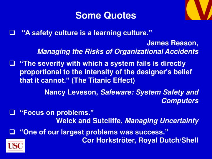 """""""A safety culture is a learning culture."""""""