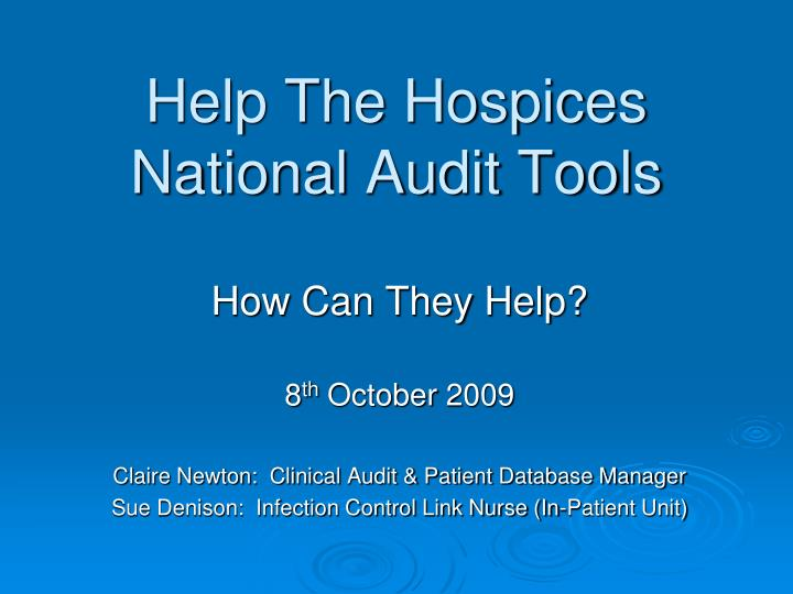 help the hospices national audit tools