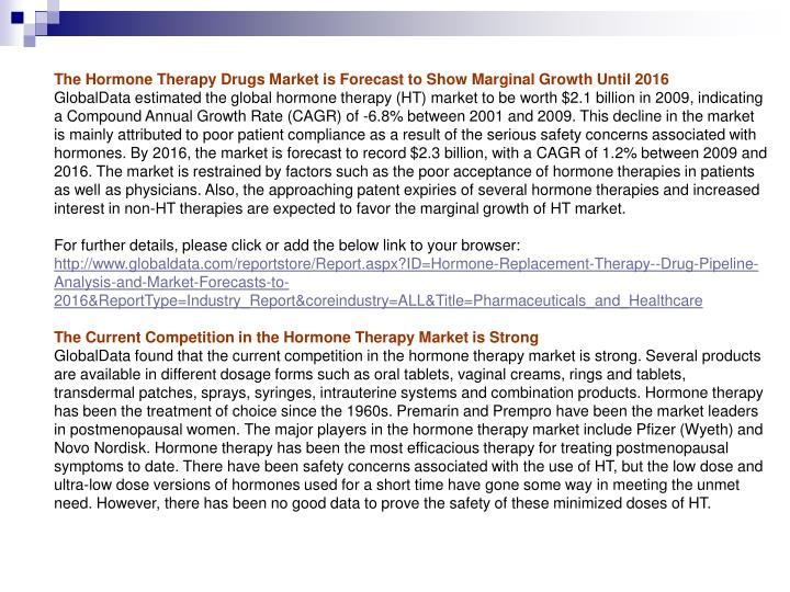 The Hormone Therapy Drugs Market is Forecast to Show Marginal Growth Until 2016