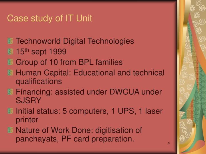 Case study of IT Unit
