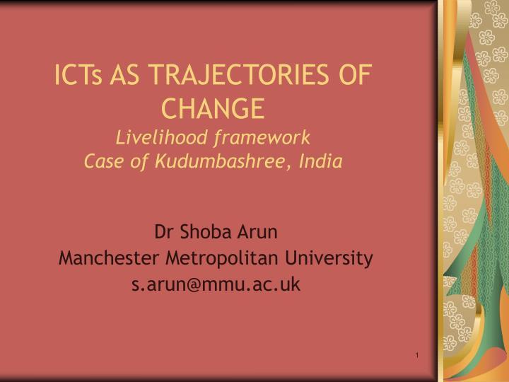 Icts as trajectories of change livelihood framework case of kudumbashree india
