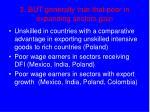 3 but generally true that poor in expanding sectors gain