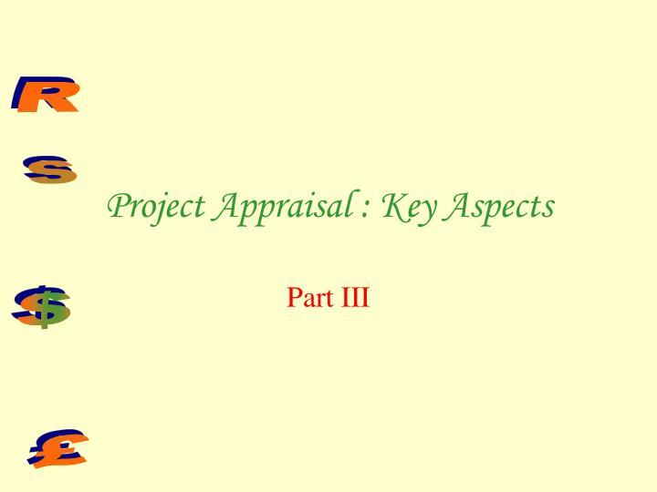 Project Appraisal : Key Aspects