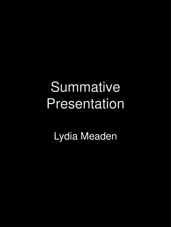 summative presentation l.