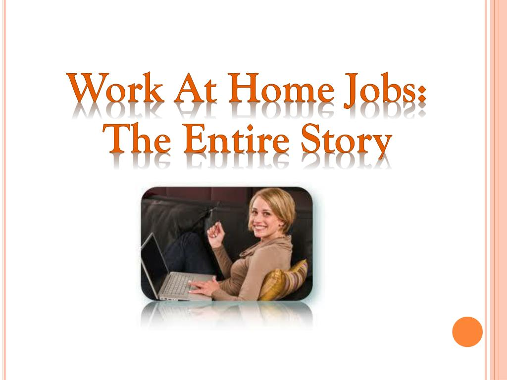 Work At Home Jobs: