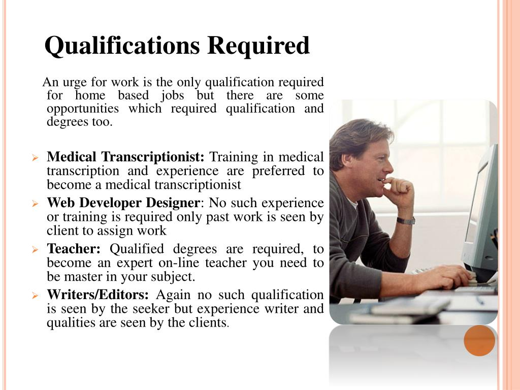 Qualifications Required
