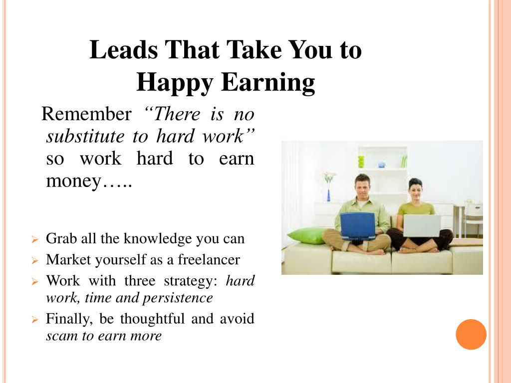 Leads That Take You to Happy Earning