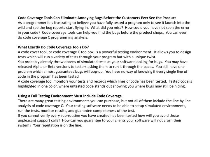 Code Coverage Tools Can Eliminate Annoying Bugs Before the Customers Ever See the Product