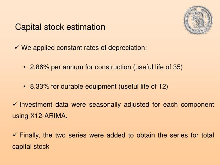 Capital stock estimation