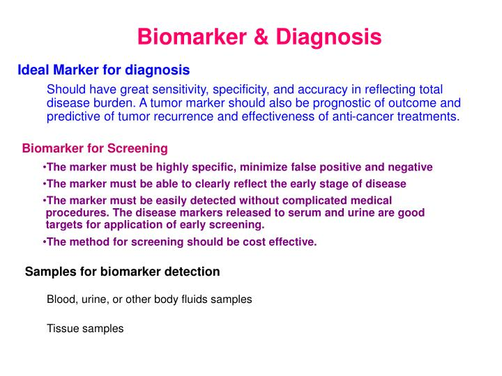 Ideal Marker for diagnosis