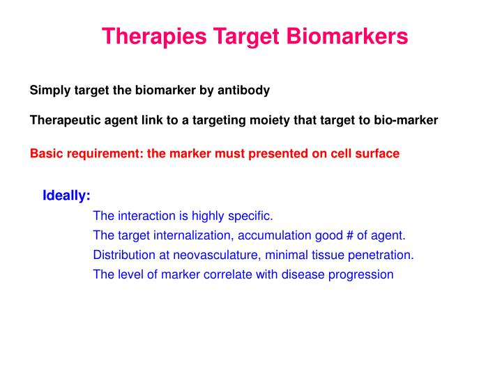 Therapies Target Biomarkers