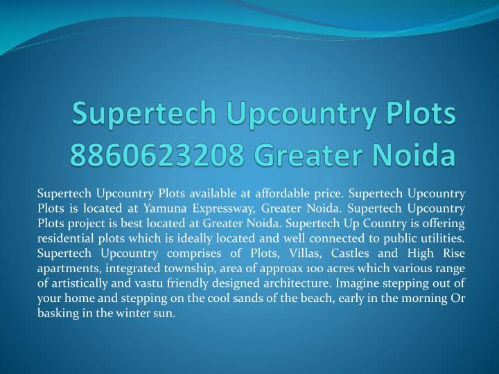 supertech upcountry plots 8860623208 greater noida n.
