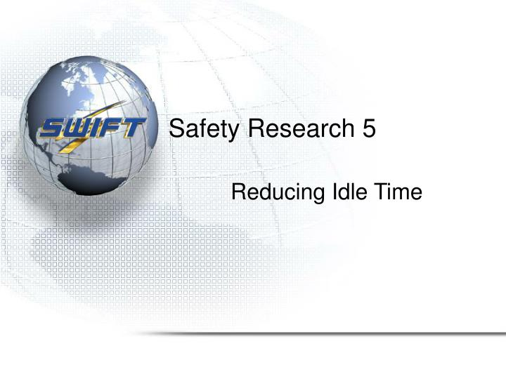 Safety Research 5