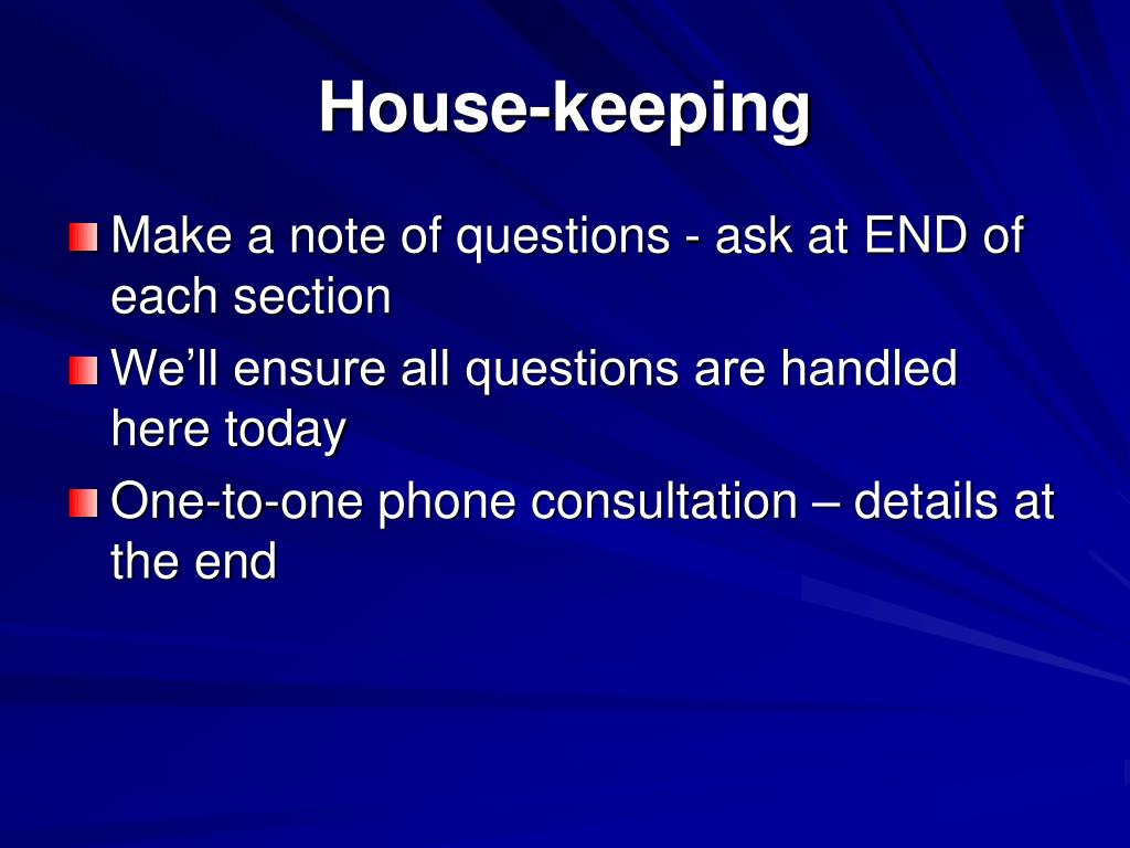 House-keeping