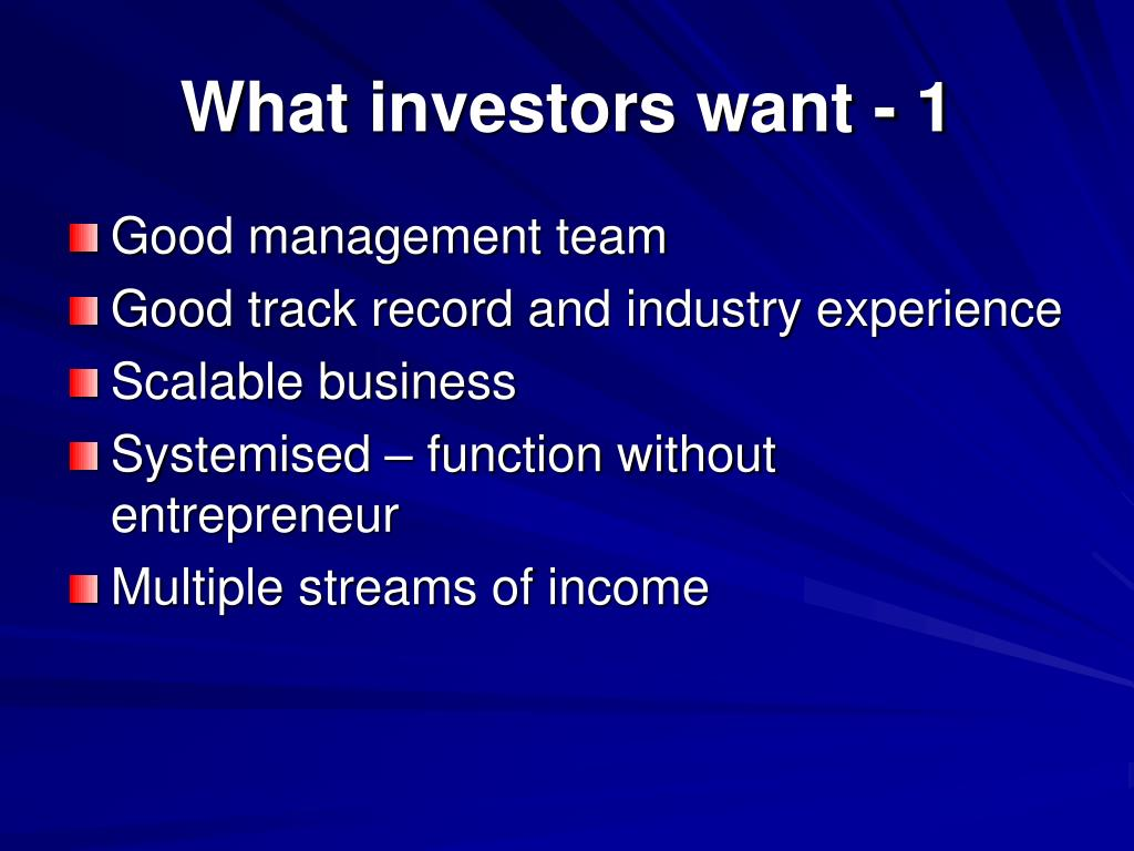 What investors want - 1