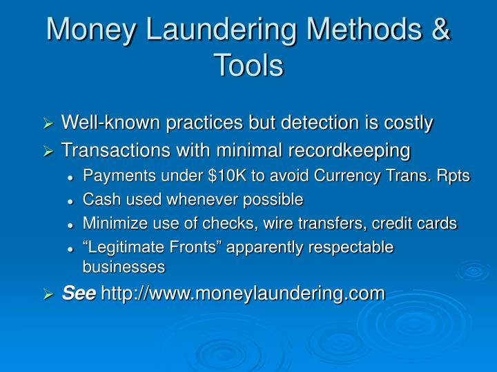Money Laundering Methods & Tools