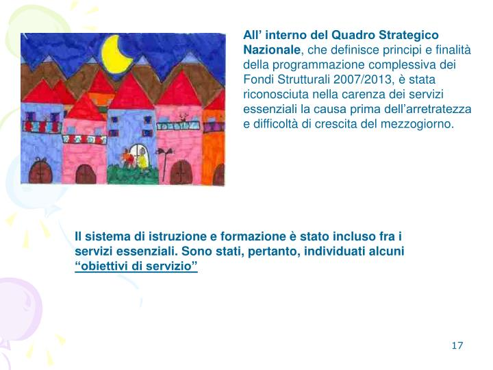 All' interno del Quadro Strategico Nazionale