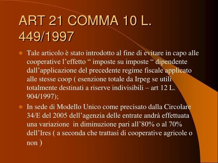 ART 21 COMMA 10 L. 449/1997