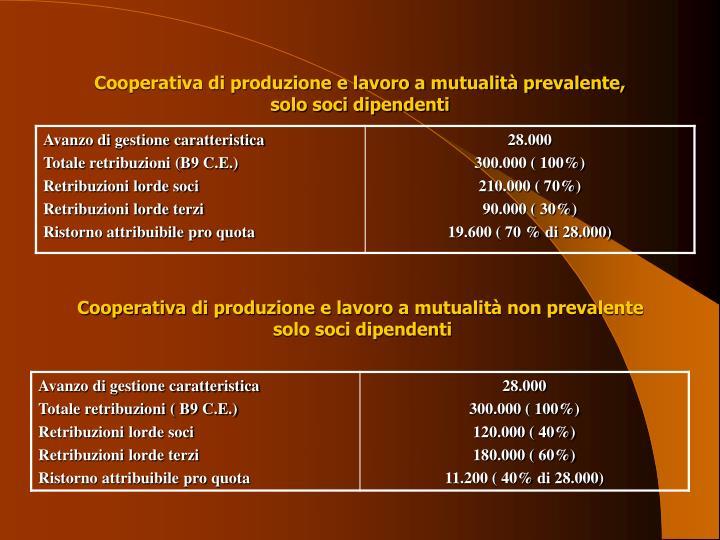 Cooperativa di produzione e lavoro a mutualità prevalente,