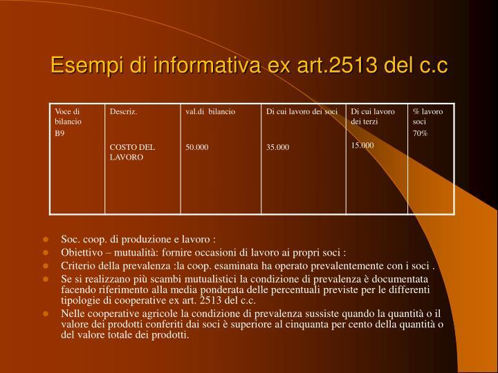 Esempi di informativa ex art.2513 del
