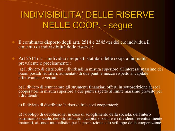 INDIVISIBILITA' DELLE RISERVE