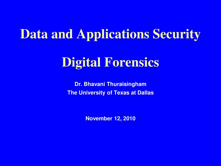 data and applications security digital forensics n.
