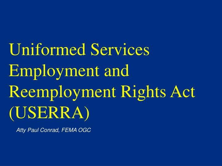 uniformed services employment and reemployment rights act userra n.