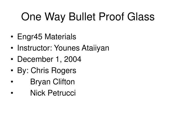 one way bullet proof glass n.