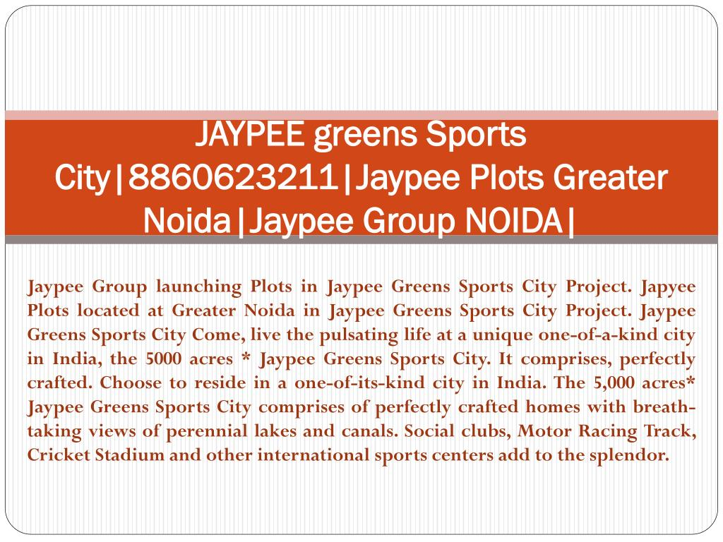 jaypee greens sports city 8860623211 jaypee plots greater noida jaypee group noida l.