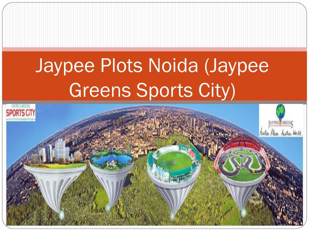 Jaypee Plots Noida (Jaypee Greens Sports City)