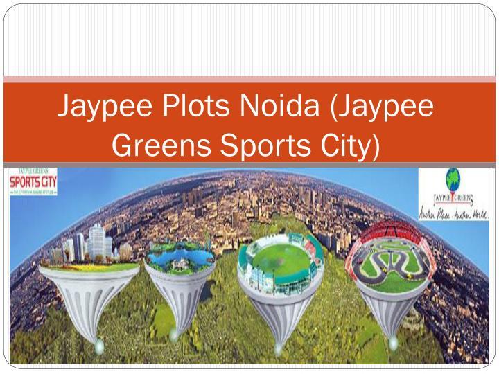 Jaypee plots noida jaypee greens sports city