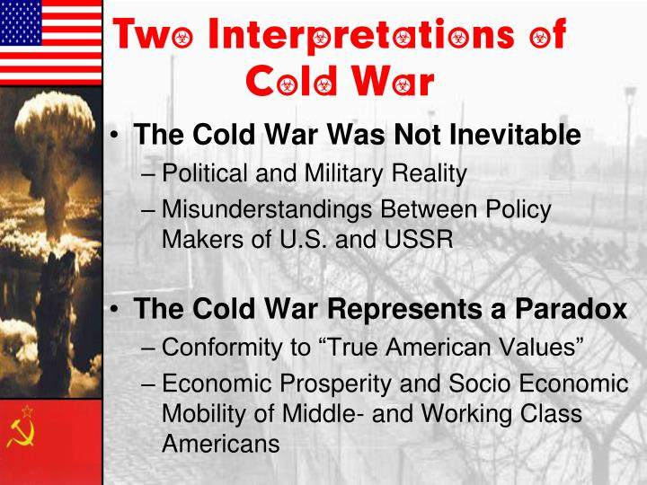 was the cold war inevitable Word war ii was not inevitable in hindsight we can see numerous ways in which it could have been avoided in hindsight we can see numerous ways in which it could have been avoided however, we are looking at it from the luxury of the future.