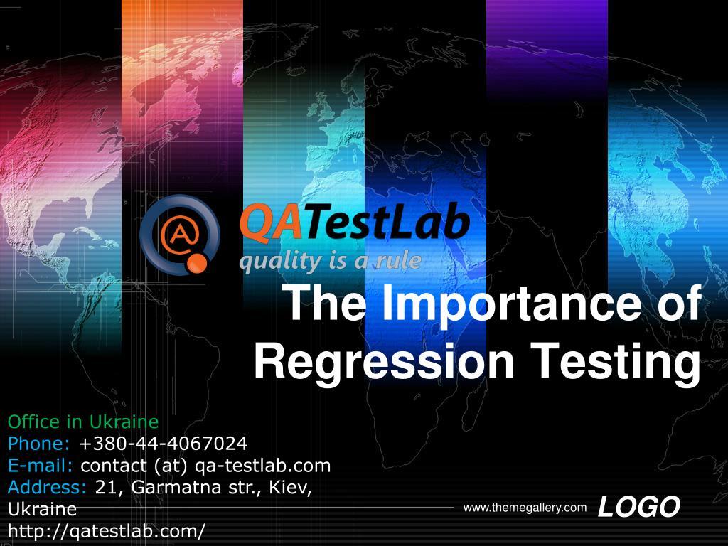 the importance of regression t esting l.